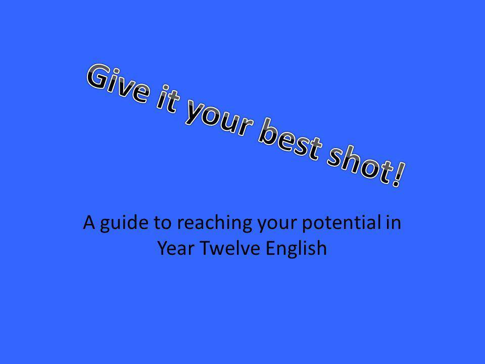 A guide to reaching your potential in Year Twelve English
