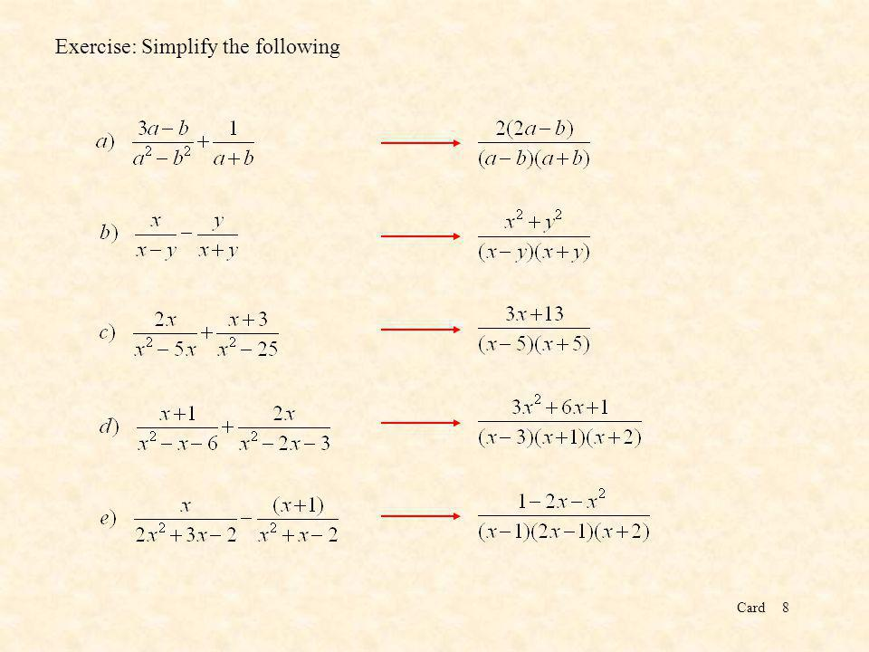 Card8 Exercise: Simplify the following