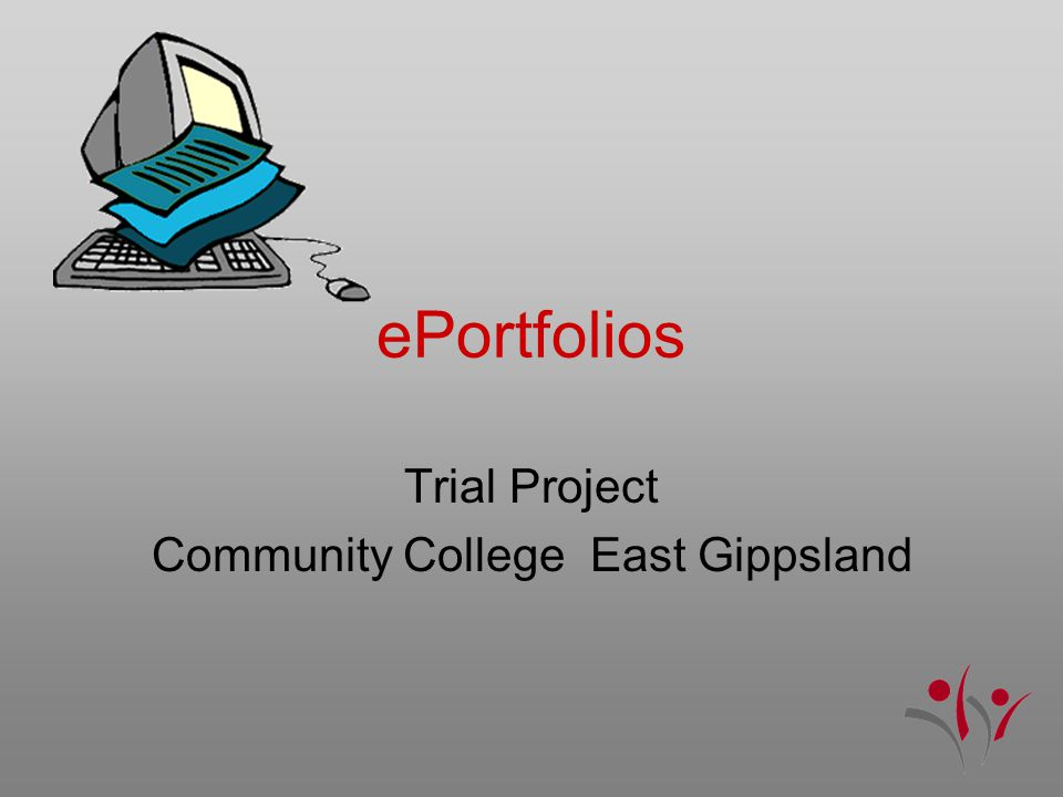 ePortfolios Trial Project Community College East Gippsland