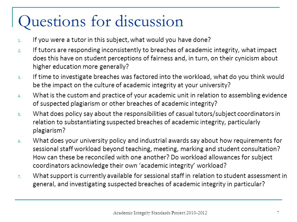 Questions for discussion 1. If you were a tutor in this subject, what would you have done.