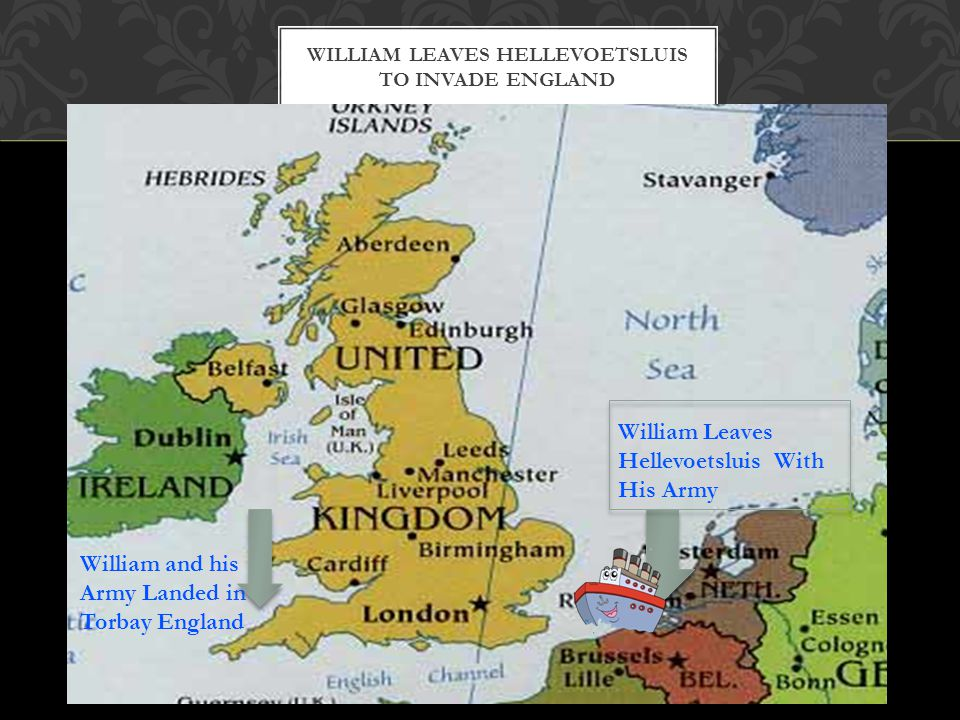 WILLIAM LEAVES HELLEVOETSLUIS TO INVADE ENGLAND William Leaves Hellevoetsluis With His Army William and his Army Landed in Torbay England