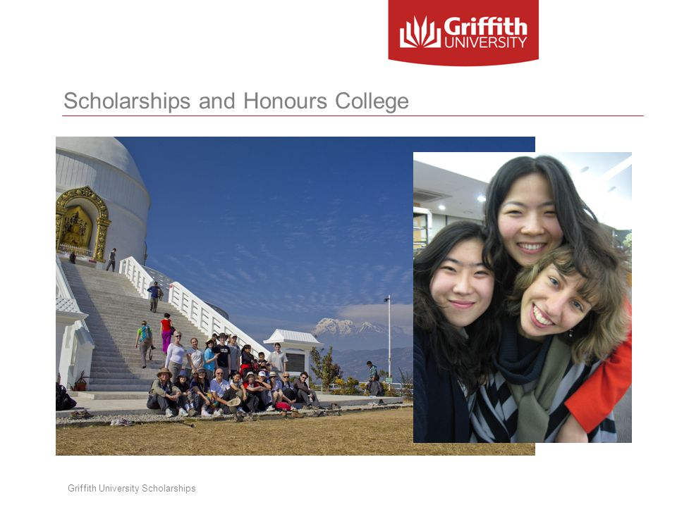 Scholarships and Honours College Griffith University Scholarships