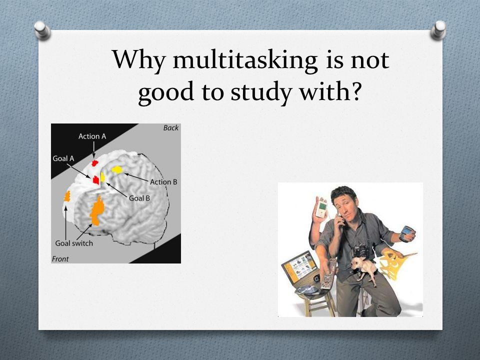 Why multitasking is not good to study with