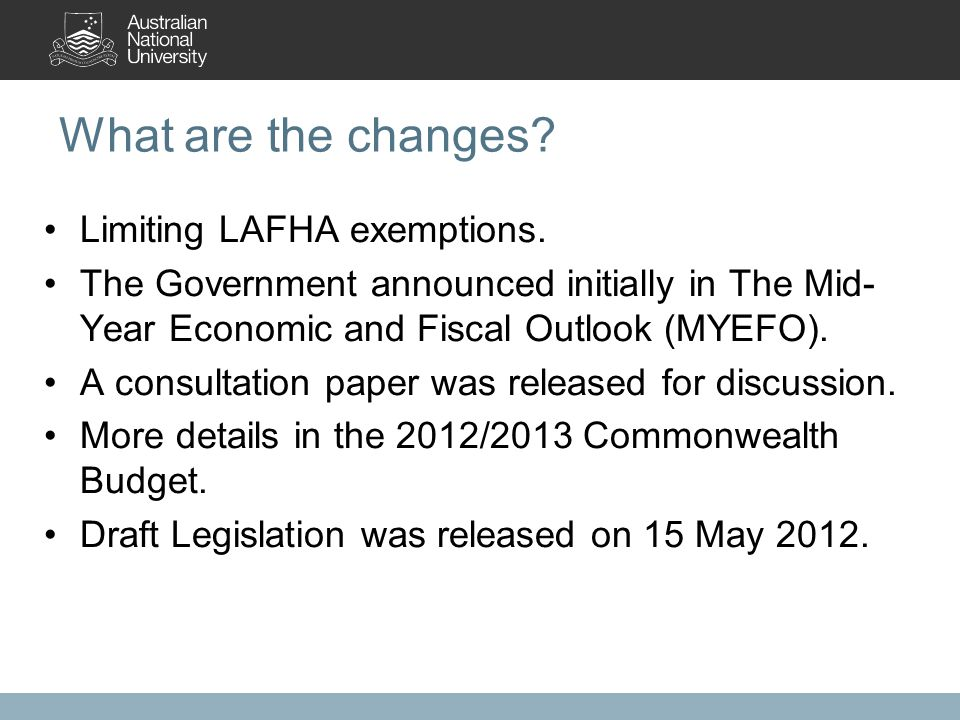 What are the changes. Limiting LAFHA exemptions.