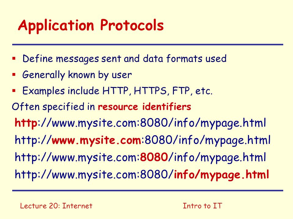 Lecture 20: InternetIntro to IT Protocols