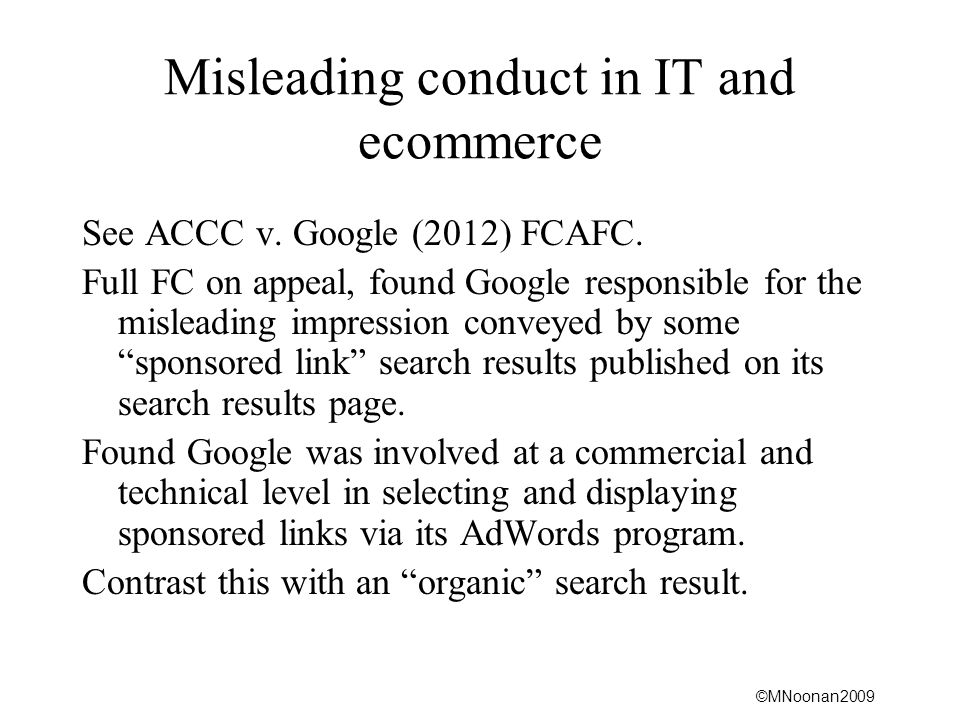 ©MNoonan2009 Misleading conduct in IT and ecommerce See ACCC v.