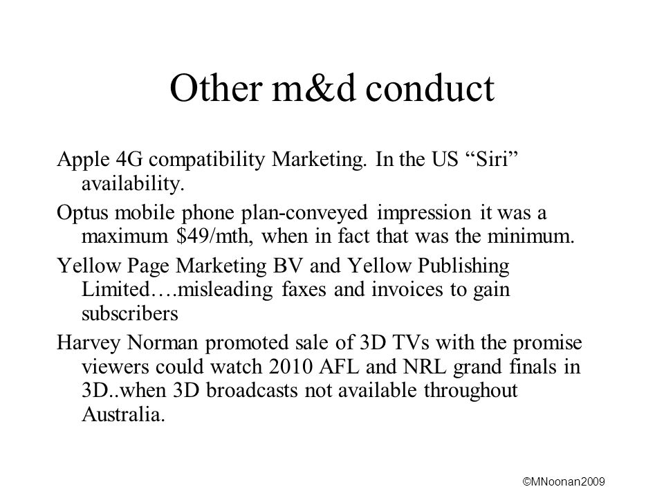 ©MNoonan2009 Other m&d conduct Apple 4G compatibility Marketing.