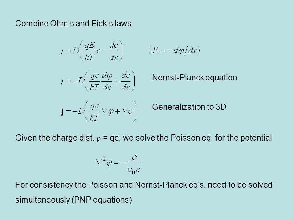 Combine Ohm's and Fick's laws Given the charge dist.