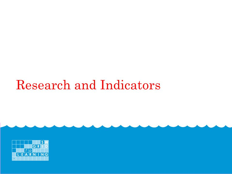 Research and Indicators