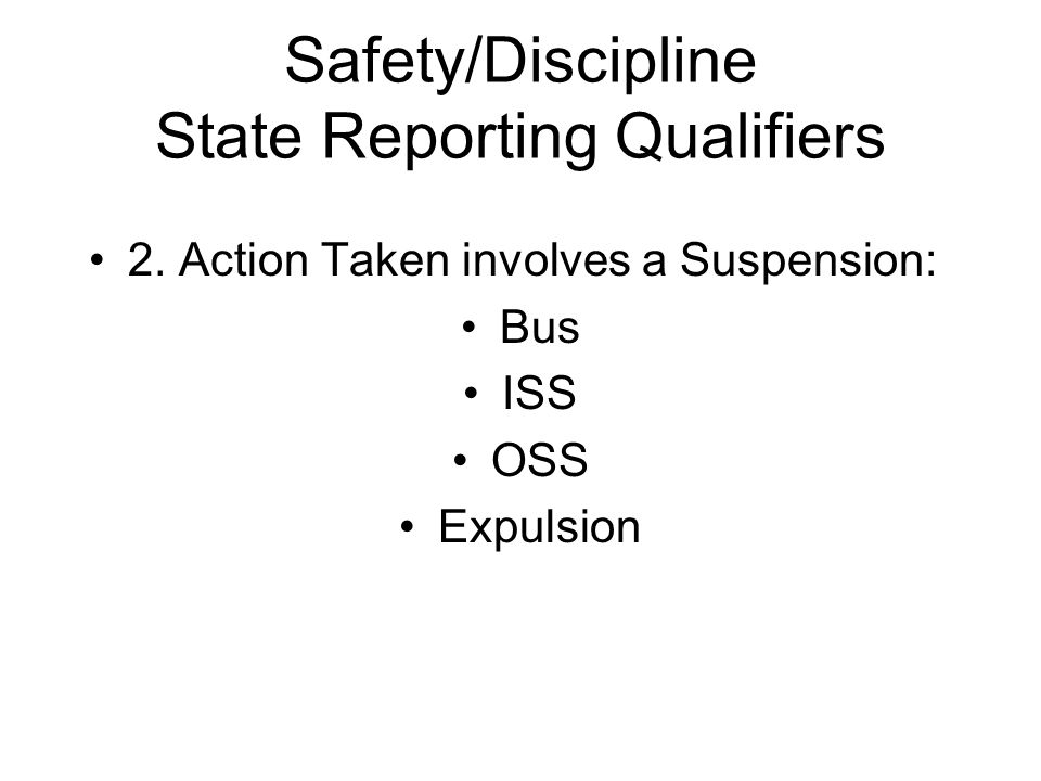 Safety/Discipline State Reporting Qualifiers 2.