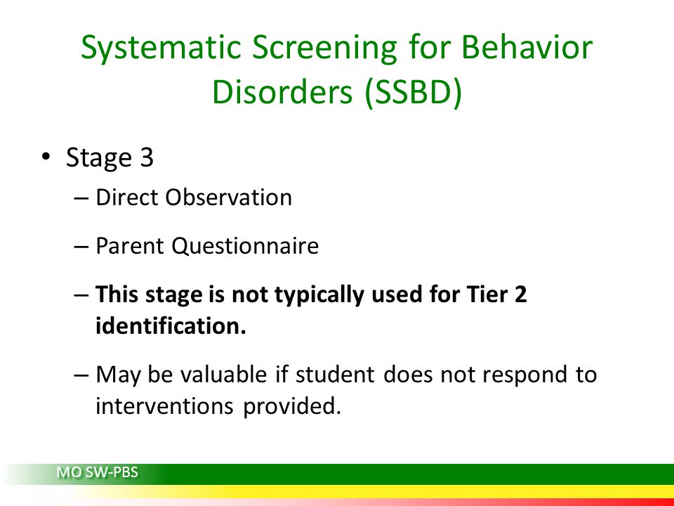 Stage 3 – Direct Observation – Parent Questionnaire – This stage is not typically used for Tier 2 identification.