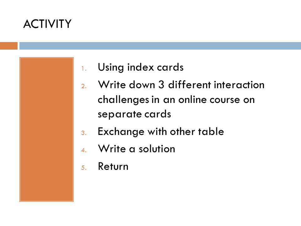 ACTIVITY 1. Using index cards 2.