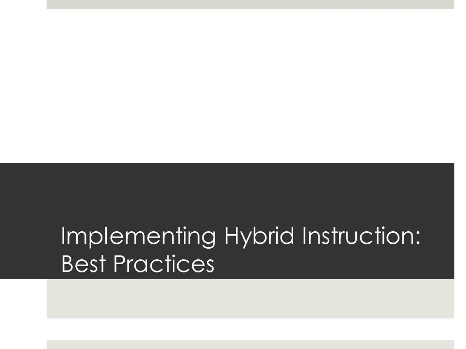 Implementing Hybrid Instruction: Best Practices