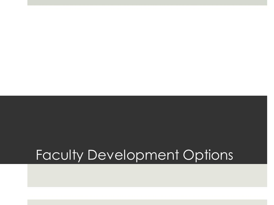 Faculty Development Options