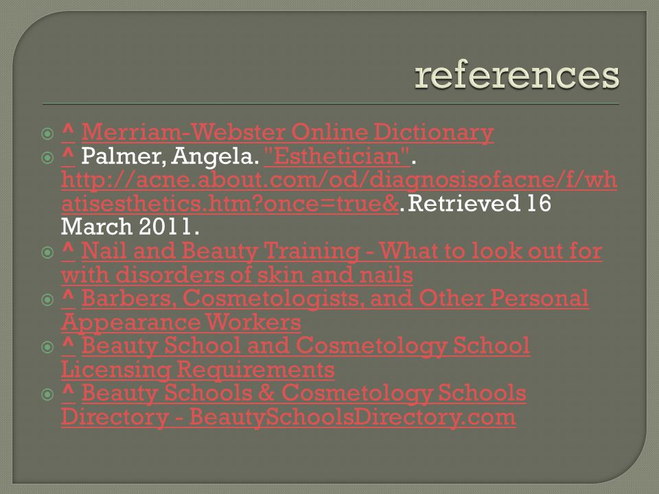  ^ Merriam-Webster Online Dictionary ^Merriam-Webster Online Dictionary  ^ Palmer, Angela.