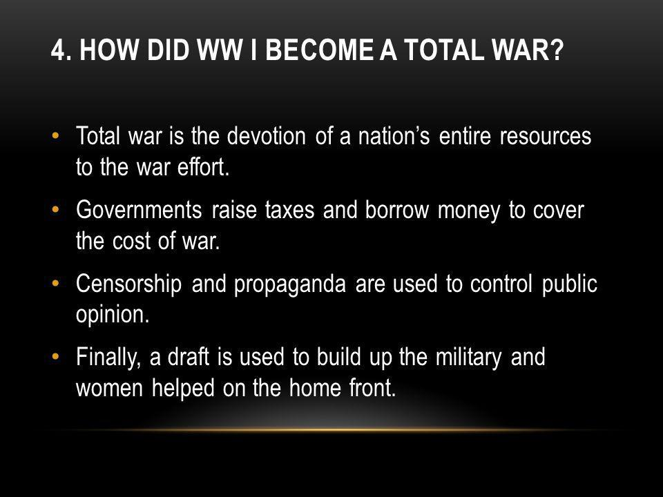 4. HOW DID WW I BECOME A TOTAL WAR.