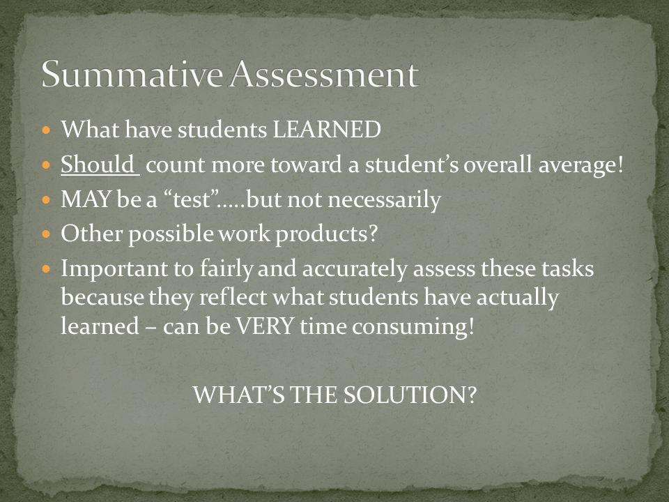 What have students LEARNED Should count more toward a student's overall average.