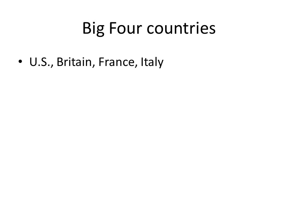 Big Four countries U.S., Britain, France, Italy