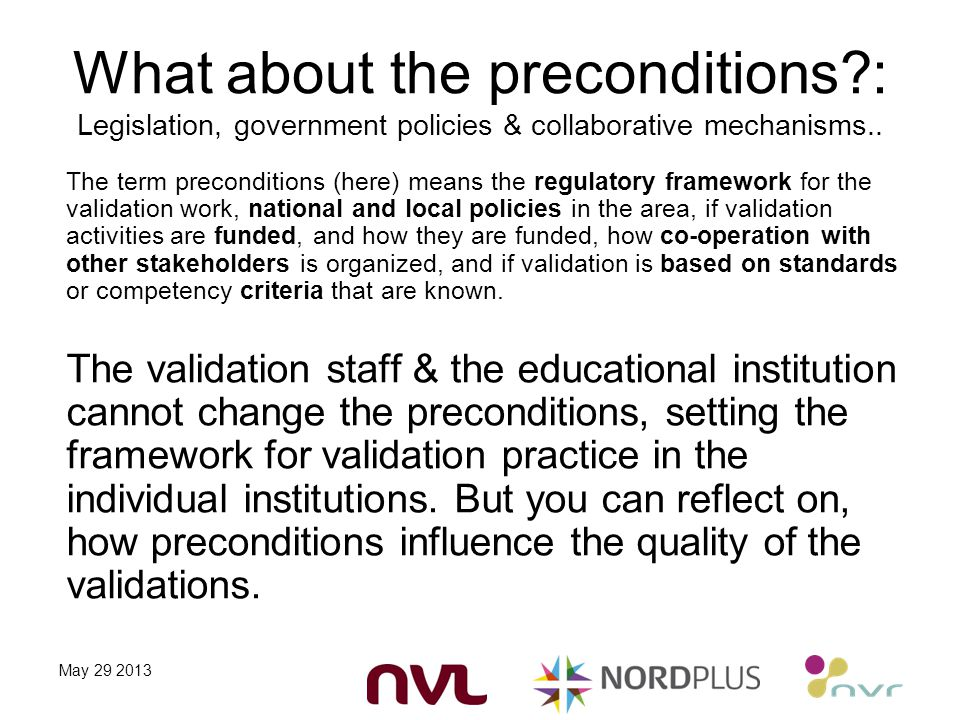 What about the preconditions : Legislation, government policies & collaborative mechanisms..
