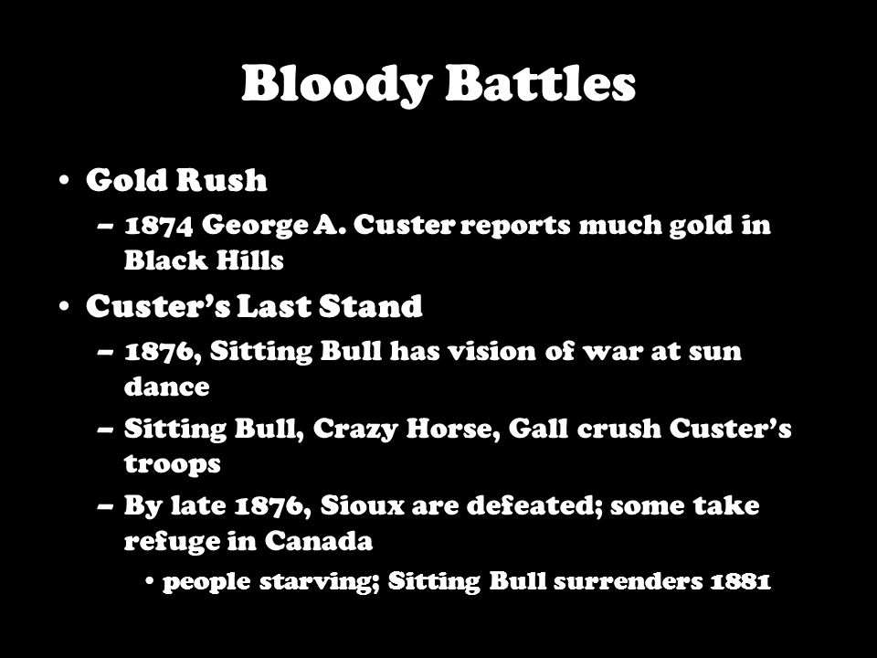 Bloody Battles Gold Rush –1874 George A.