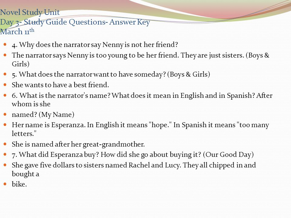 Novel Study Unit Day 3- Study Guide Questions- Answer Key March 11 th Name the members of the narrator s family.