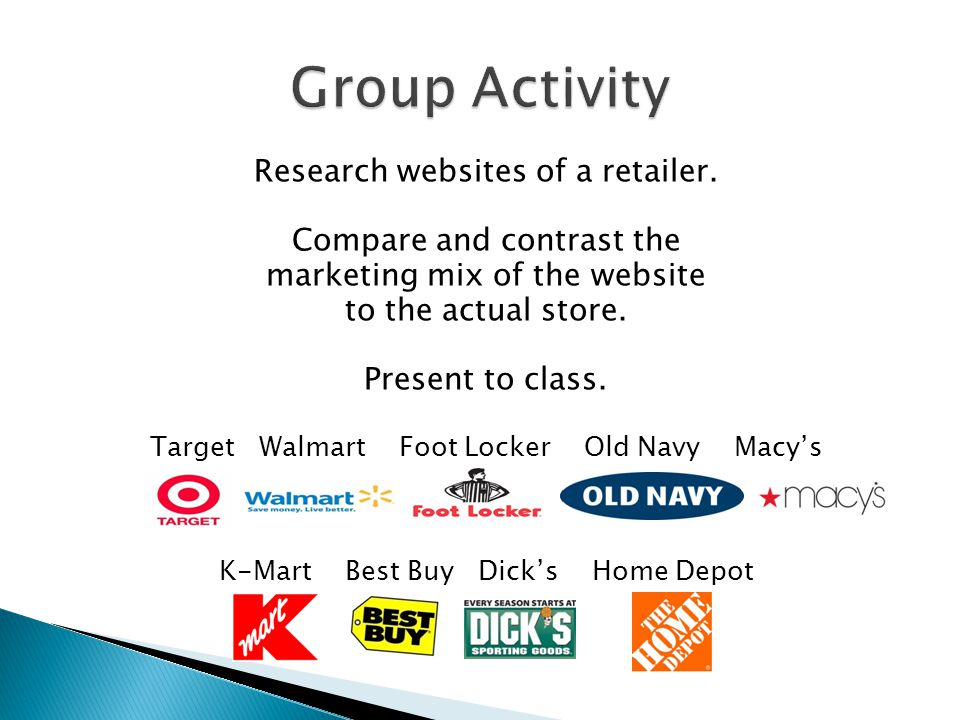 Research websites of a retailer.