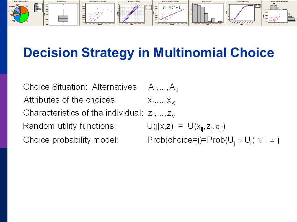 Decision Strategy in Multinomial Choice
