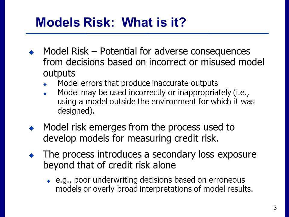 Filename 3 Models Risk: What is it.