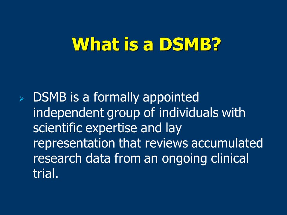What is a DSMB.