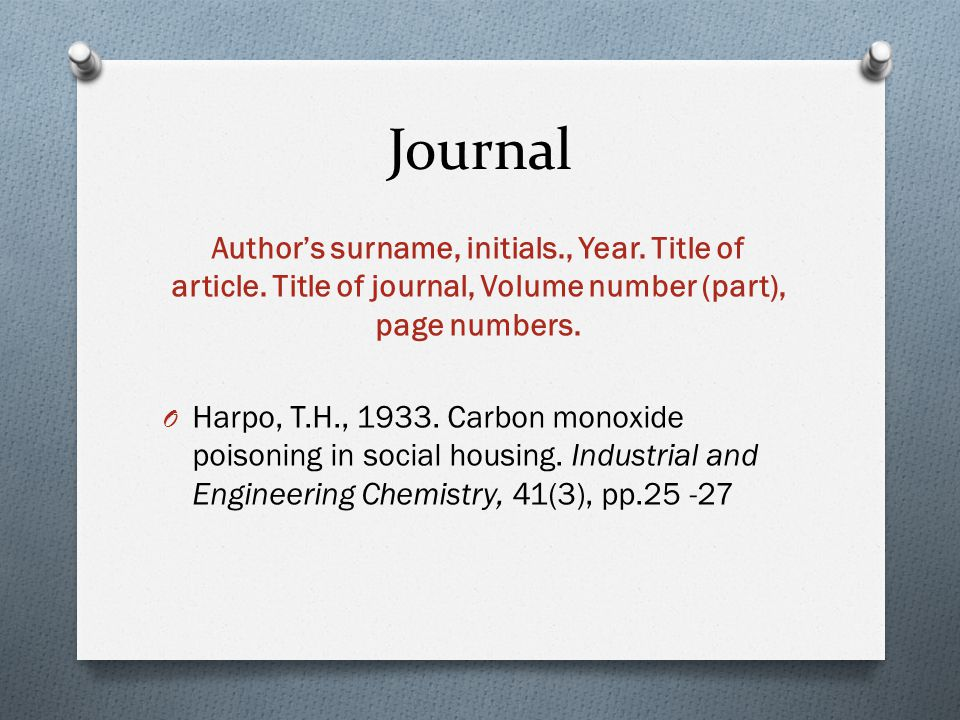 Journal Author's surname, initials., Year. Title of article.