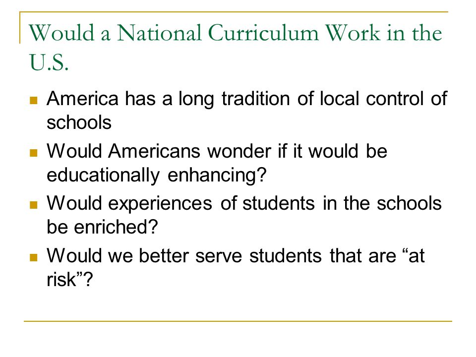 Would a National Curriculum Work in the U.S.