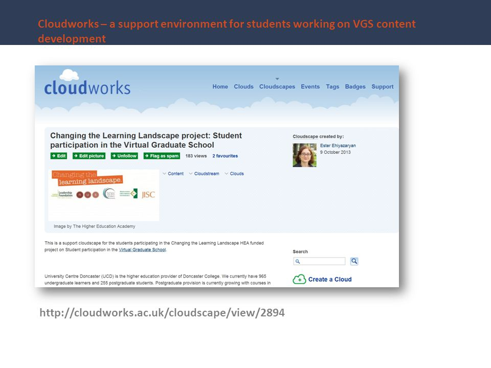 Cloudworks – a support environment for students working on VGS content development http://cloudworks.ac.uk/cloudscape/view/2894