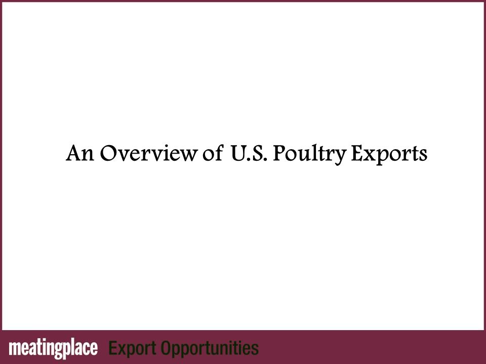 An Overview of U.S. Poultry Exports