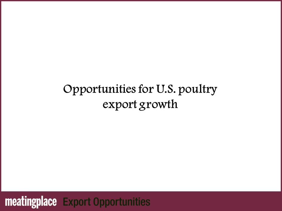 Opportunities for U.S. poultry export growth