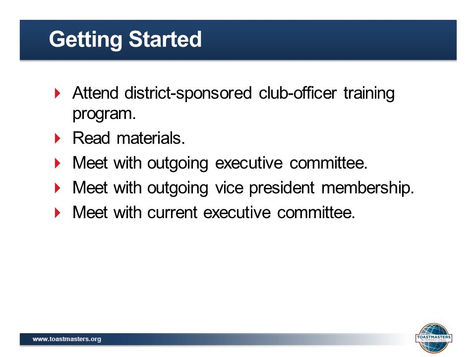  Attend district-sponsored club-officer training program.
