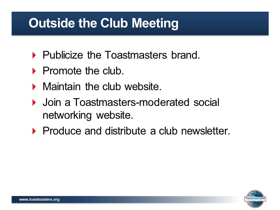  Publicize the Toastmasters brand.
