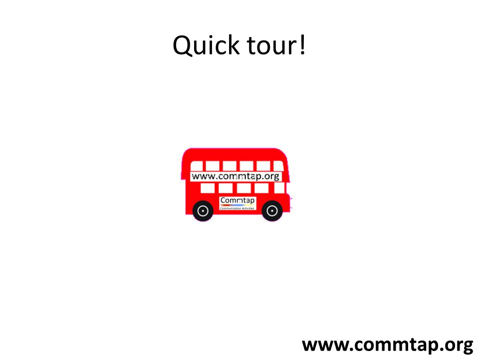www.commtap.org Quick tour!