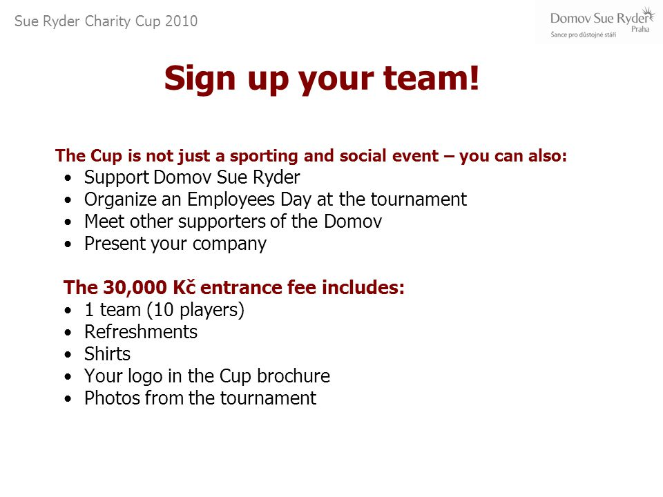 Sign up your team.