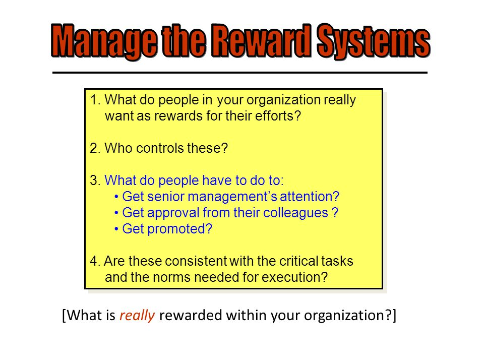 1. What do people in your organization really want as rewards for their efforts.