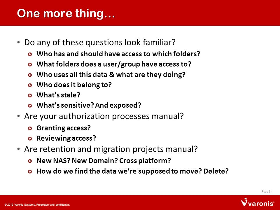 One more thing… Do any of these questions look familiar.