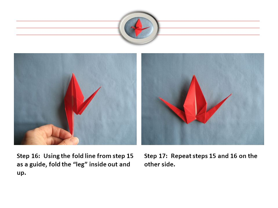 Step 16: Using the fold line from step 15 as a guide, fold the leg inside out and up.