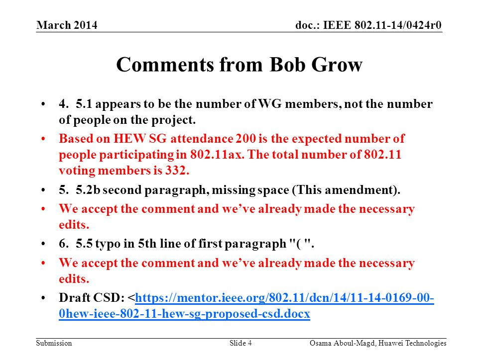 doc.: IEEE /0424r0 Submission Comments from Bob Grow 4.