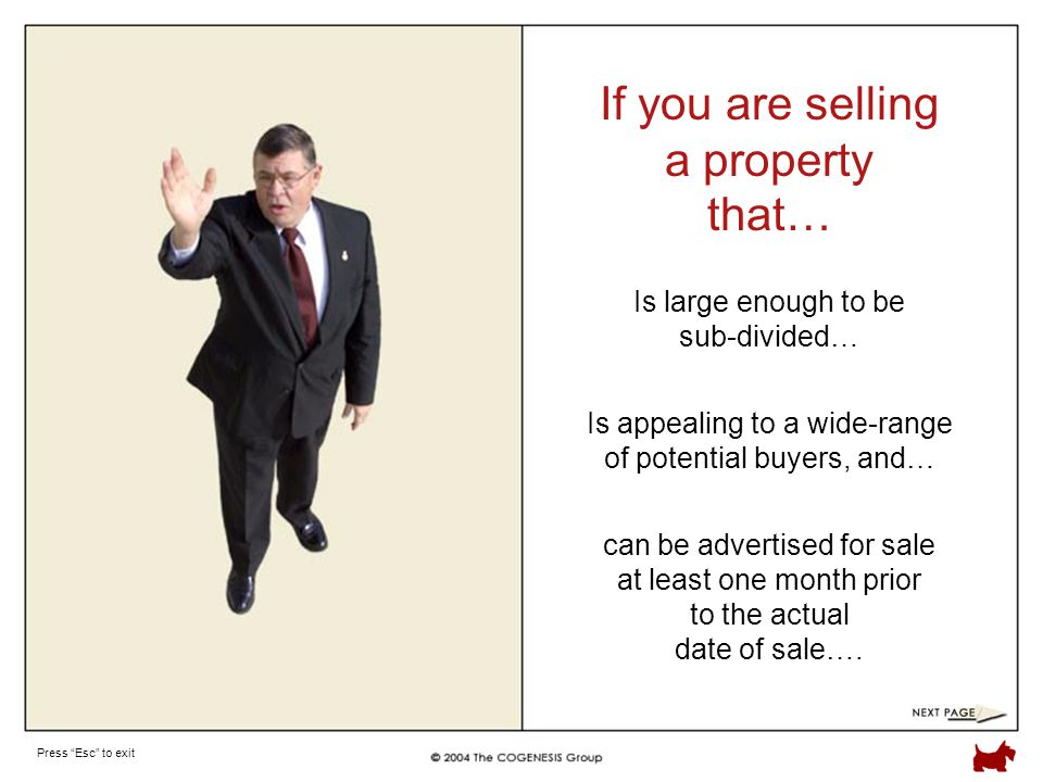 Press Esc to exit Is appealing to a wide-range of potential buyers, and… If you are selling a property that… can be advertised for sale at least one month prior to the actual date of sale….