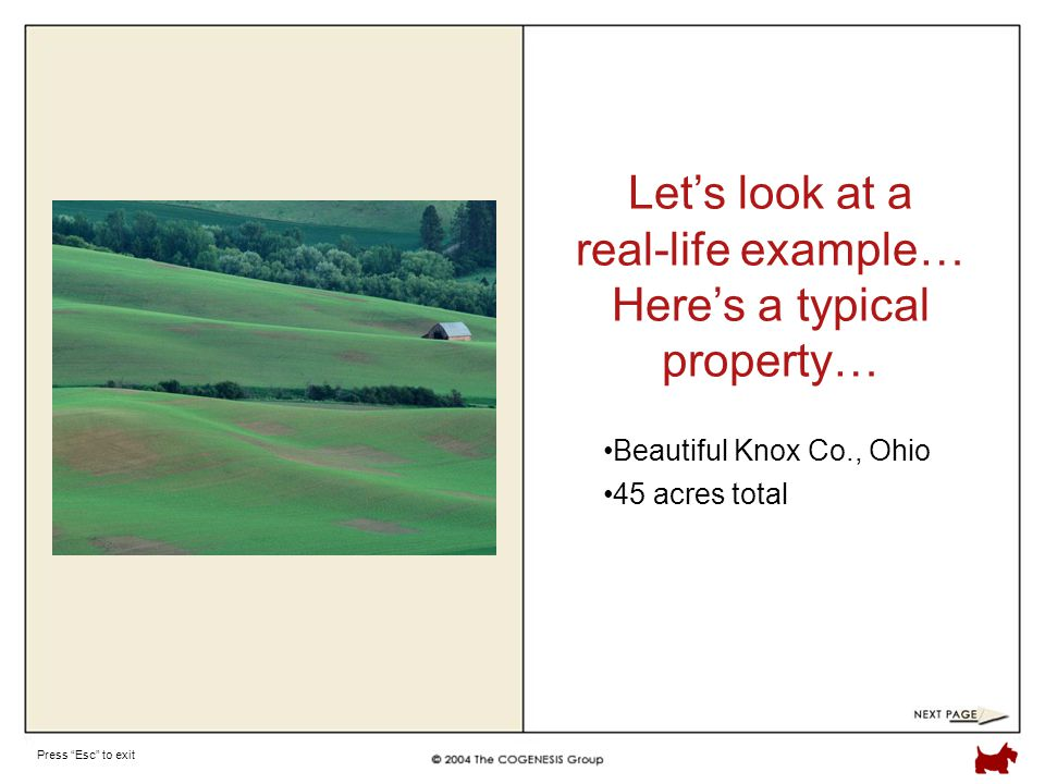 Press Esc to exit Beautiful Knox Co., Ohio Let's look at a real-life example… Here's a typical property… 45 acres total