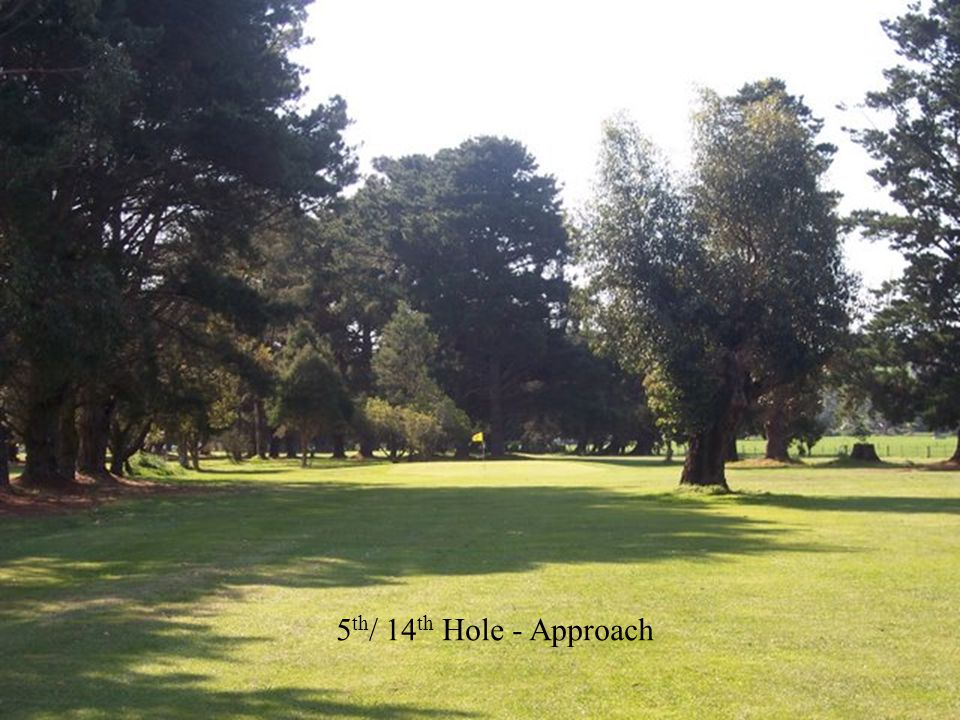 5 th / 14 th Hole - Approach