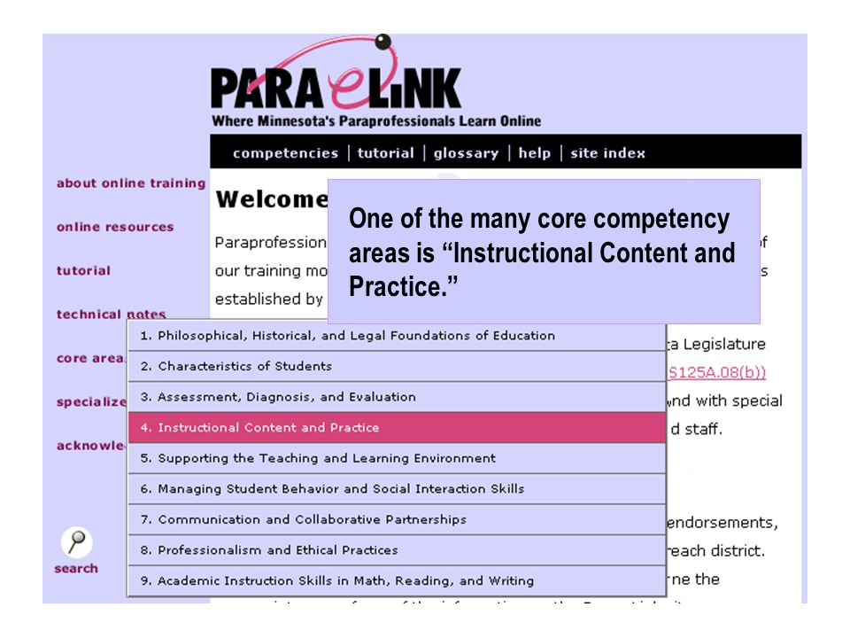 One of the many core competency areas is Instructional Content and Practice.