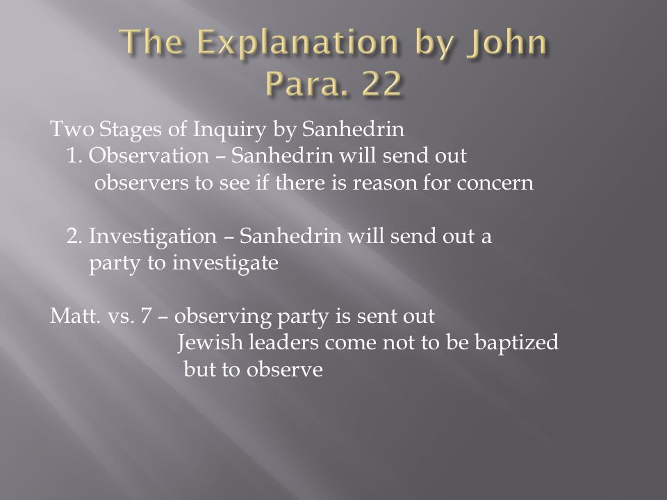 Two Stages of Inquiry by Sanhedrin 1.