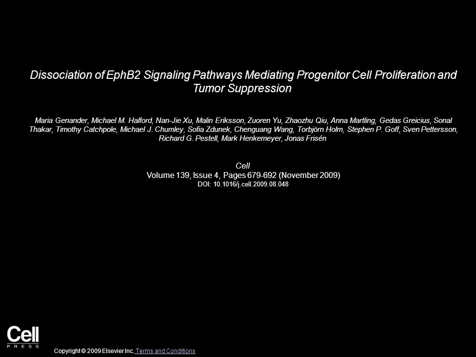 Dissociation of EphB2 Signaling Pathways Mediating Progenitor Cell Proliferation and Tumor Suppression Maria Genander, Michael M.