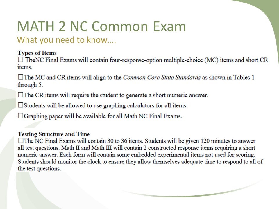 MATH 2 NC Common Exam What you need to know….