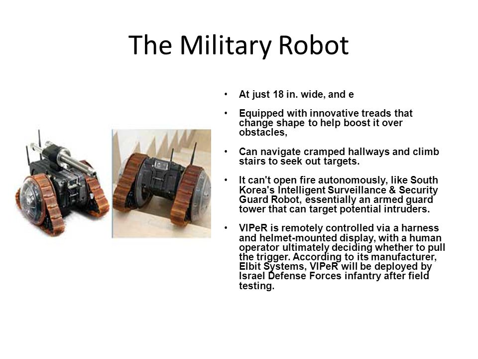 The Military Robot At just 18 in.